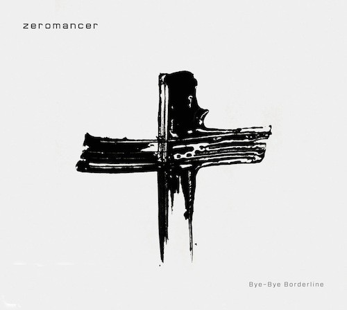 ZEROMANCER - Bye Bye Borderline CD