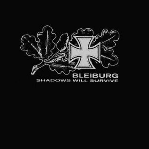 BLEIBURG - Shadows Will Survive 2CD+DVD BOX