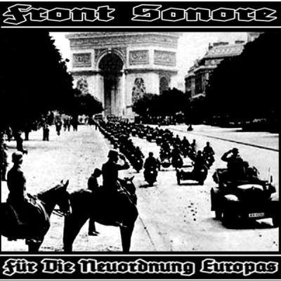 FRONT SONORE - Für die Neuordnung Europas CD (2nd Lim100)