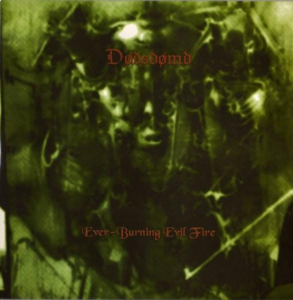 Dodsdomd - Ever-Burning Evil Fire 7 (Lim300)