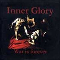 Inner Glory - War Is Forever 7 (Lim100)