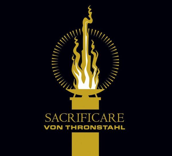 VON THRONSTAHL - Sacrificare Digi CD 2014