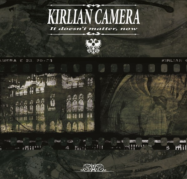 KIRLIAN CAMERA - It Doesn't Matter CD 2015