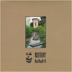 Reutoff – ReuTRauM VI 7 (Lim300)