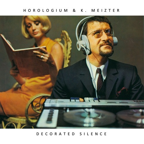 Horologium & K. Meizter – Decorated Silence CD (Lim300)