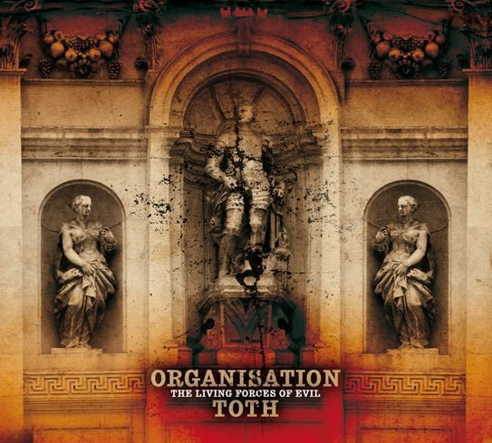 ORGANISATION TOTH - The Living Forces of Evil CD (Lim300) 2012