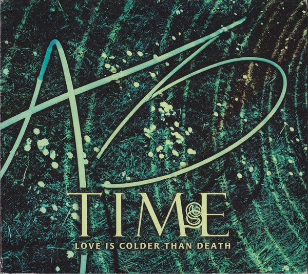 LOVE IS COLDER THAN DEATH - Time 2CD Digipak 2006 LTD.1000