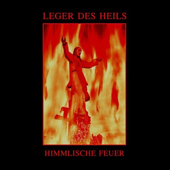 LEGER DES HEILS - Himmlische Feuer LP (Lim105) 2013