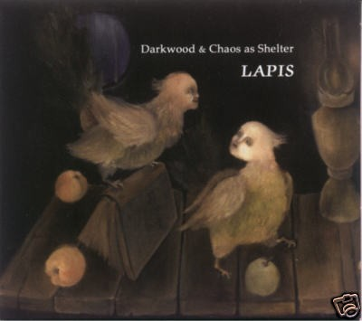 DARKWOOD & CHAOS AS SHELTER - Lapis CD (Lim300)