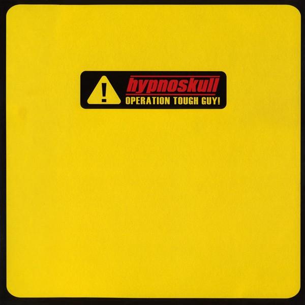 HYPNOSKULL - Operation Tough Guy! 2LP (Lim500) 2002