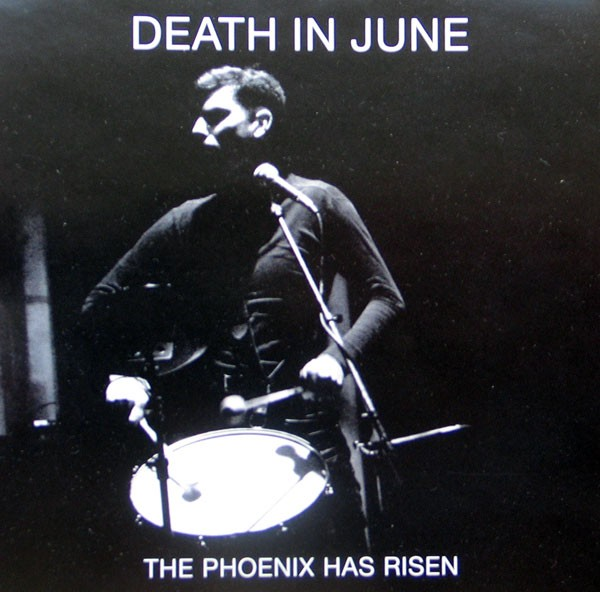Death In June - The Phoenix Has Risen CD (2005)