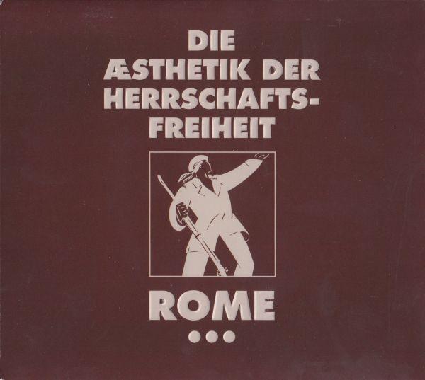 ROME - Die Ästhetik der Herrschaftsfreiheit 3 CD (2012)