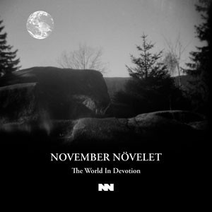NOVEMBER NÖVELET - The World In Devotion CD 2015