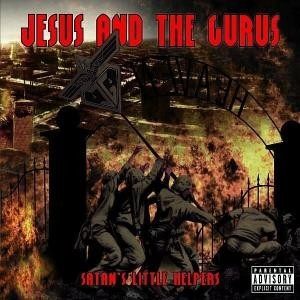 Jesus and the Gurus - Satans little helpers CD (Lim666)