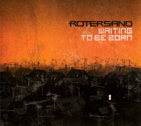 Rotersand - Waiting To Be Born CD