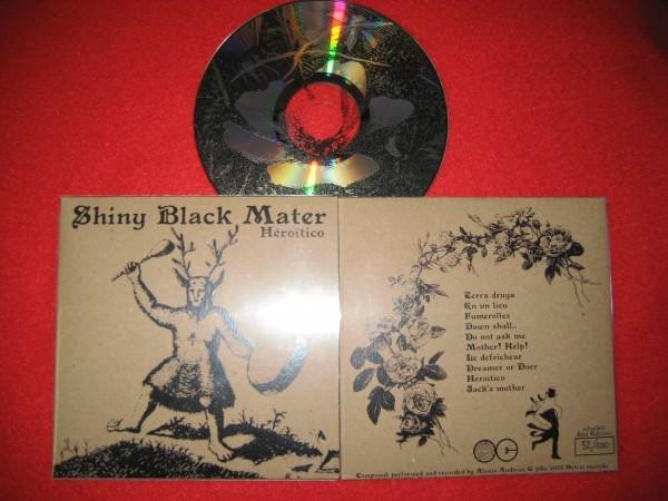 SHINY BLACK MATER - Héroïtico CD (Lim100)
