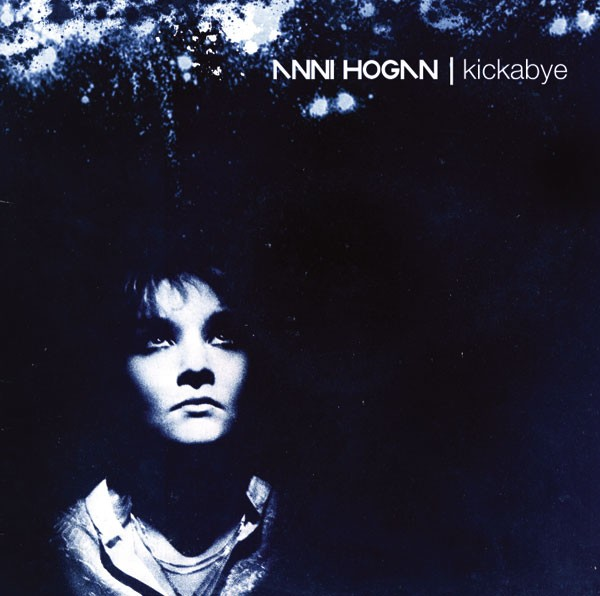 ANNI HOGAN - Kickabye 2CD (2008)
