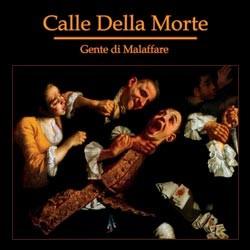 Calle Della Morte - Gente Di Malaffare CD (Lim500)
