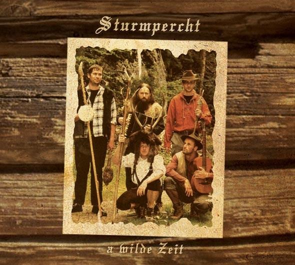 STURMPERCHT - A Wilde Zeit CD (2008)