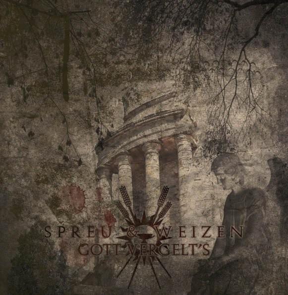 SPREU & WEIZEN – Gott vergelt's CD (+signed)