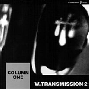 Column One - World Transmission 2 - The Plane And The First Move