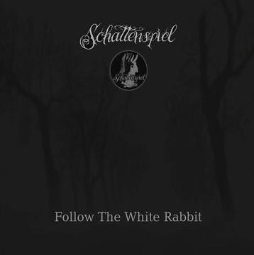 SCHATTENSPIEL - Follow The White Rabbit CD (2nd 2011)