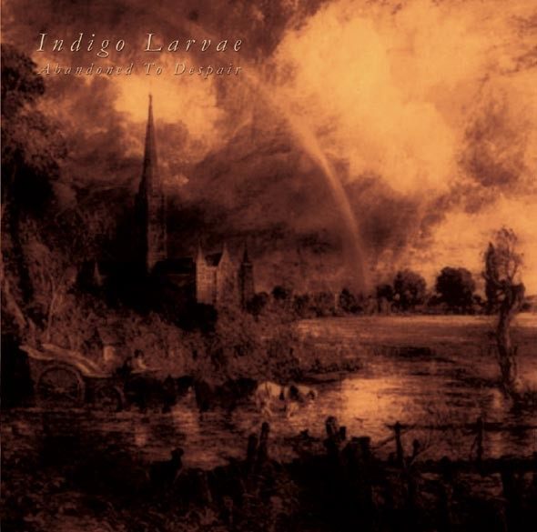 Indigo Larvae (Stahlwerk 9) - Abandoned To Despair CD (Lim500)
