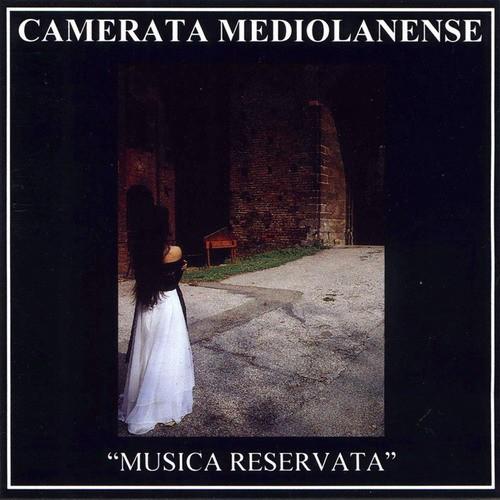 Camerata Mediolanense - Musica Reservata CD