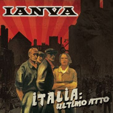 IANVA - Italia: Ultimo Atto CD (1st Limited Edition)