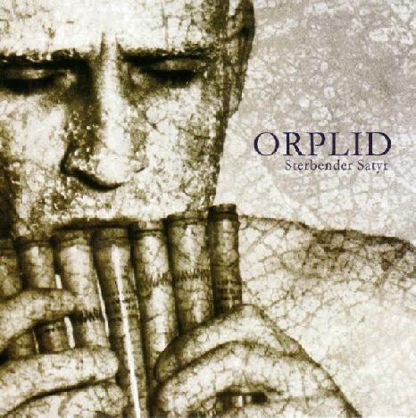 Orplid - Sterbender Satyr CD