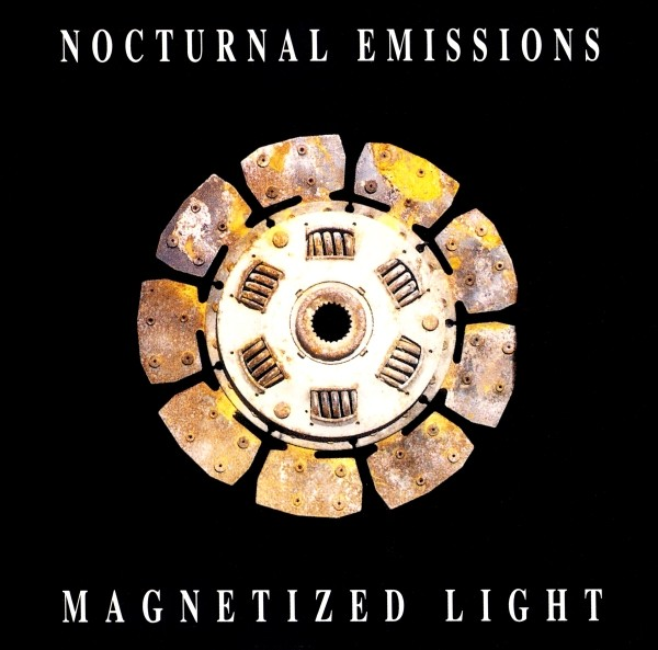 Nocturnal Emissions - Magnetized Light CD (1993)