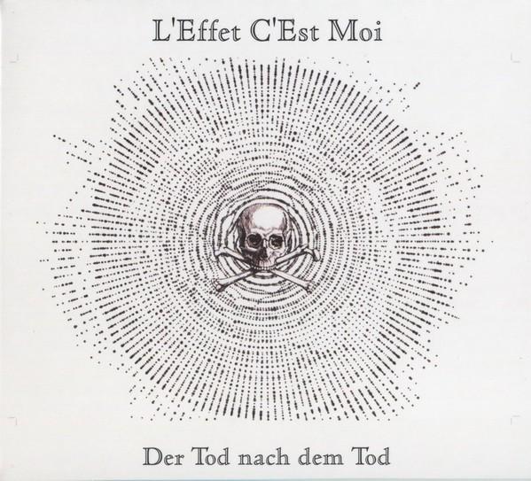 L'EFFET C'EST MOI - Der Tod Nach Dem Tod CD (Lim260) 2019