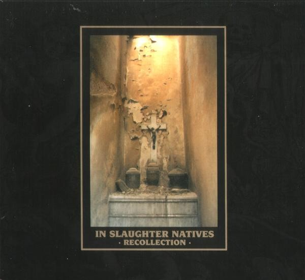 In Slaughter Natives - Recollection CD (Lim3000)