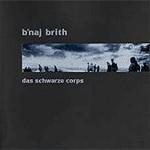B'naj Brith - Das Schwarze Corps (Lim300)