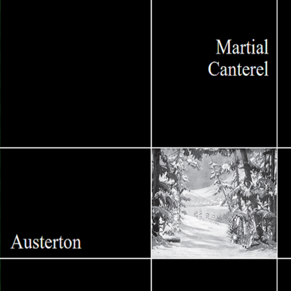 MARTIAL CANTEREL - Austerton CD (Lim300) 2020