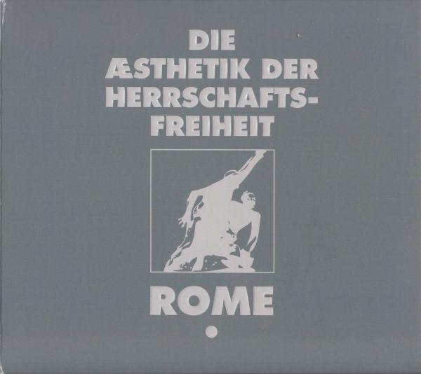 ROME - Die Ästhetik der Herrschaftsfreiheit 1 CD (2012)