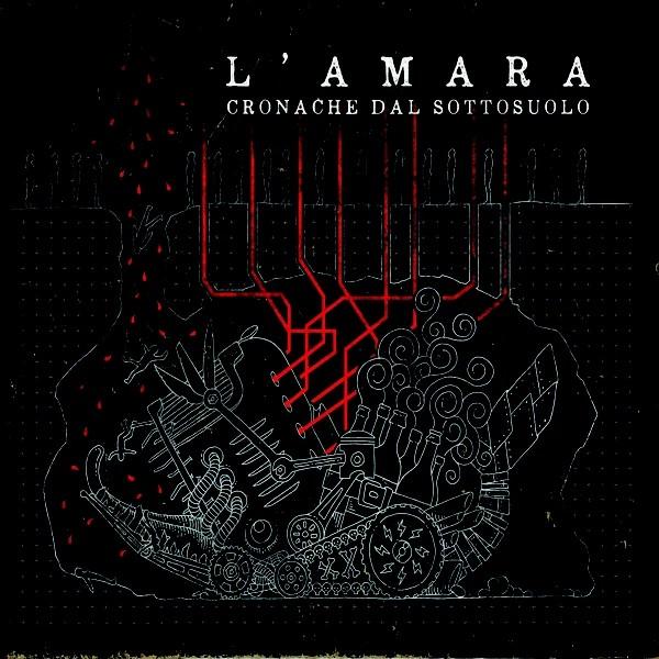 L'Amara – Cronache Dal Sottosuolo