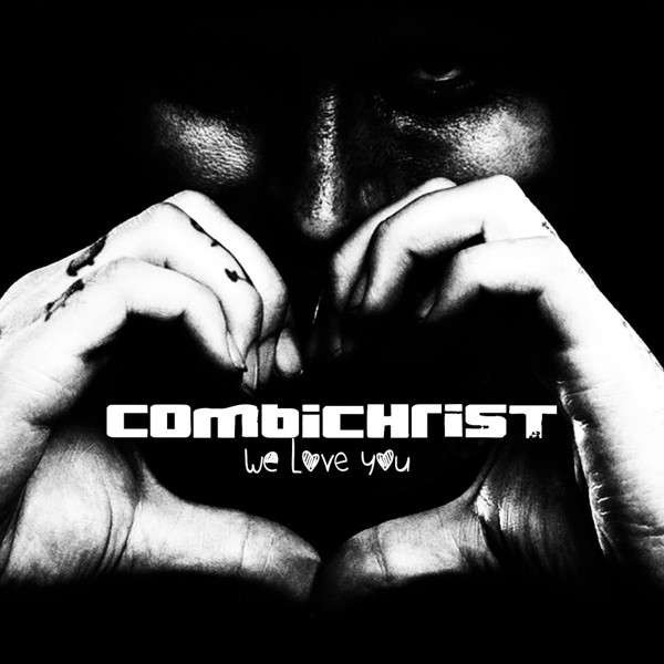 COMBICHRIST - We Love You SET: 2LP VINYL+CD 2014