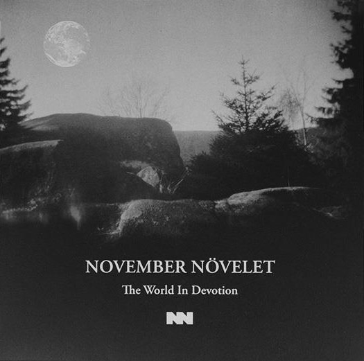NOVEMBER NÖVELET - The World In Devotion LP 2016