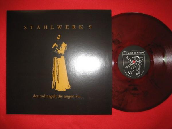 STAHLWERK 9 - Der Tod Nagelt Die Augen Zu LP (Lim333) 2006