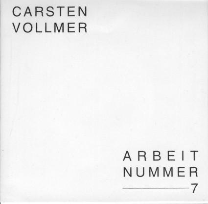 Carsten Vollmer - Arbeit Nr.7 7 (Lim300)