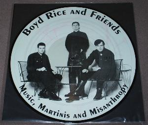 Boyd Rice And Friends - Music Martinis And Misanthropy Pic LP 2012