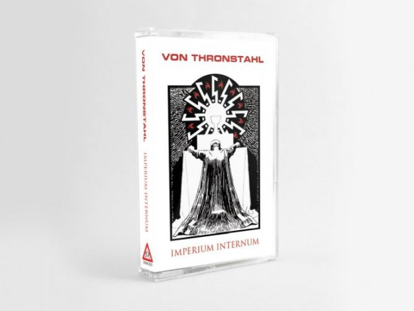 VON THRONSTAHL - Imperium Internum MC Tape Lim50 2019