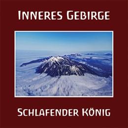 INNERES GEBIRGE (Aeldaborn) - Schlafender König CD (2012)