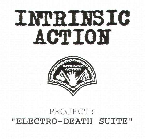 Intrinsic Action - Electro-Death Suite CD (USA1992)