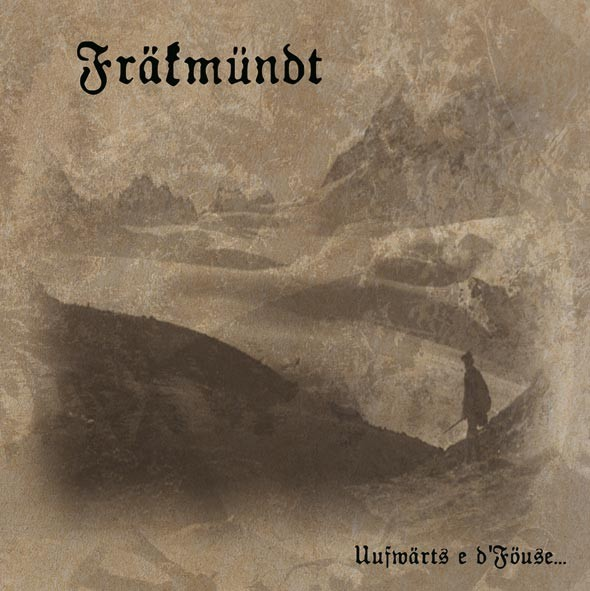 FRÄKMÜNDT - Uufwärts E D'Föuse CD (Lim1000)
