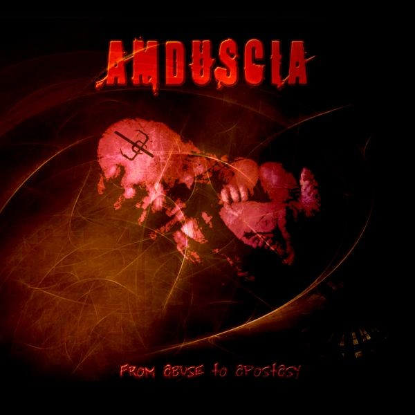 Amduscia – From Abuse To Apostasy CD (2006)