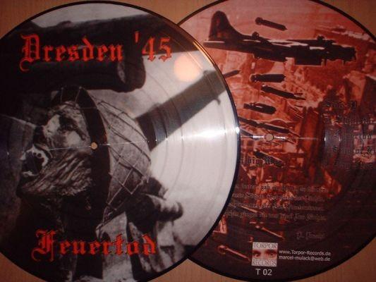 Dresden 45 - Feuertod Pic LP (Lim500)