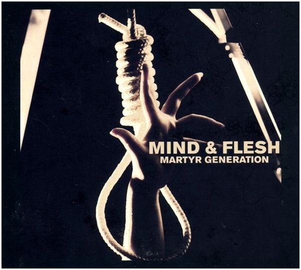 Mind & Flesh - Martyr Generation CD (Lim500)