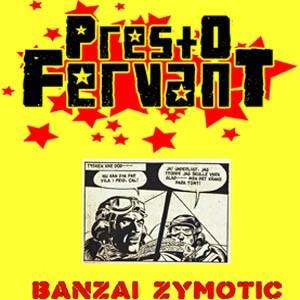 Presto Fervant (Container 90) - Banzai 7 (Lim150)